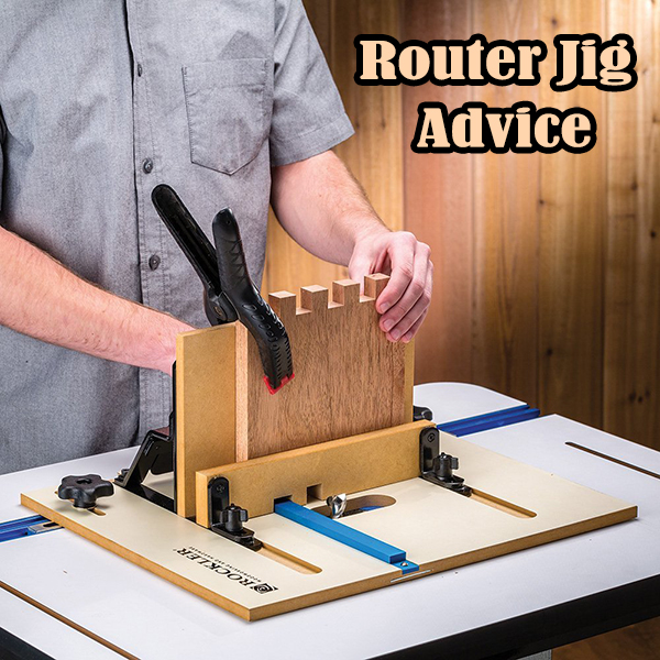 Router Jig Advice